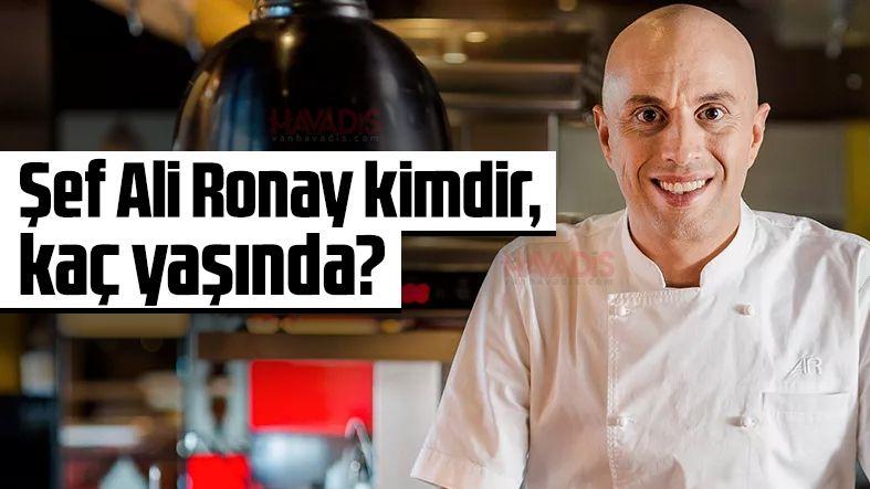 Şef Akademi jürisi Ali Ronay kimdir, kaç yaşında?