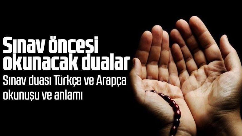 Sınav duası Türkçe! Sınav öncesi okunacak dualar