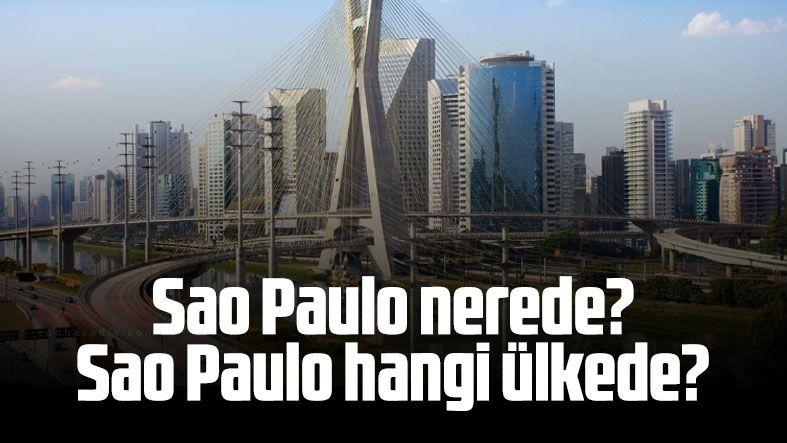 Sao Paulo nerede? Sao Paulo hangi ülkede?
