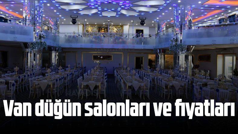Van düğün salonları ve fiyatları
