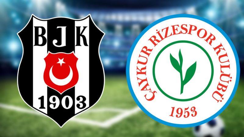 Beşiktaş - Rizespor Maçı Ne Zaman? Saat Kaçta? Canlı İzle