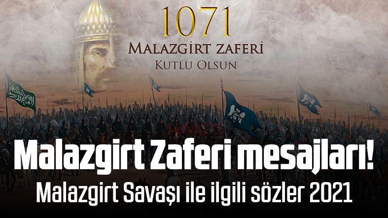 Malazgirt Zaferi mesajları! Malazgirt Savaşı ile ilgili sözler 2021
