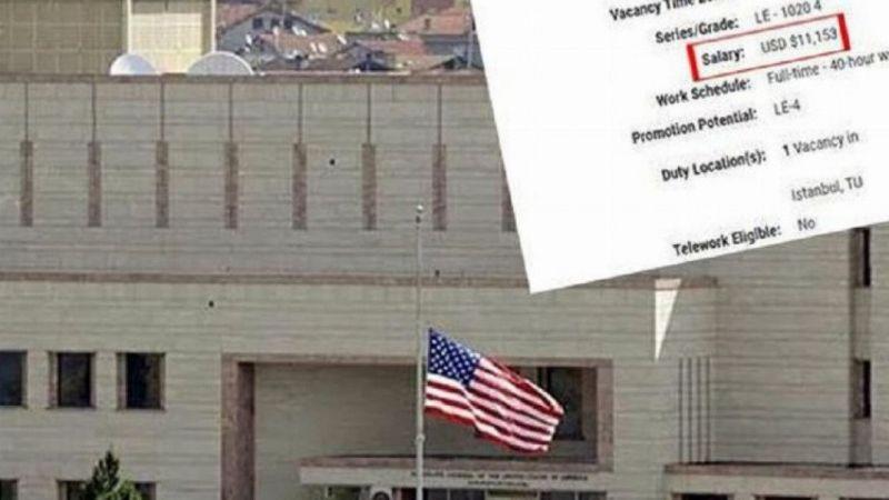ABD İstanbul Başkonsolosluğu 99 bin lira maaşla eleman arıyor