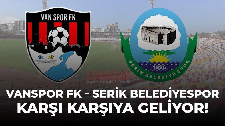 VANSPOR FK - SERİK BELEDİYESPOR MAÇI CANLI İZLE