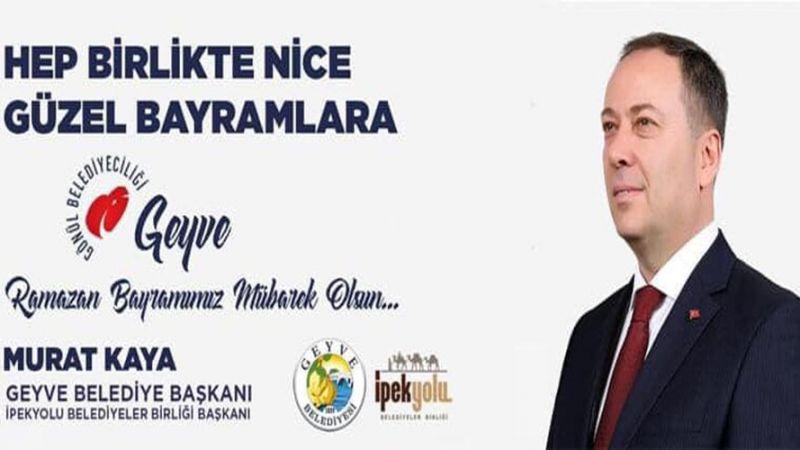 """Başkan Murat Kaya """" Hayırlı Bayramlar Geyve..."""""""