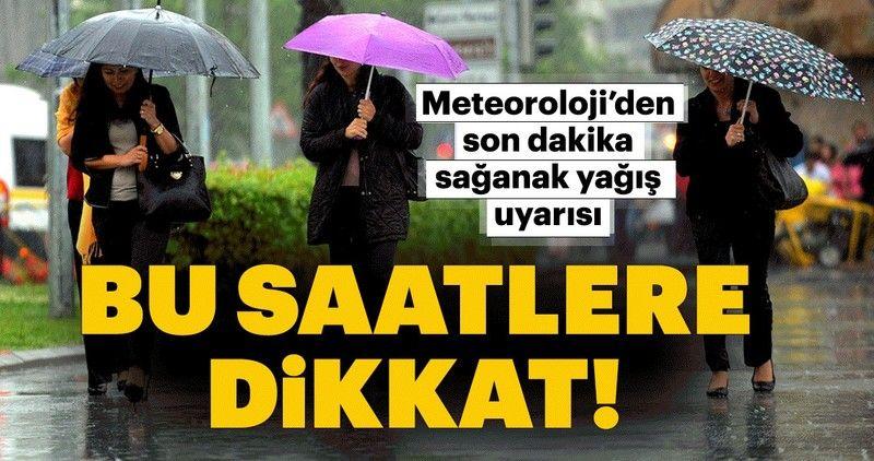 Meteoroloji yarın için de uyardı...