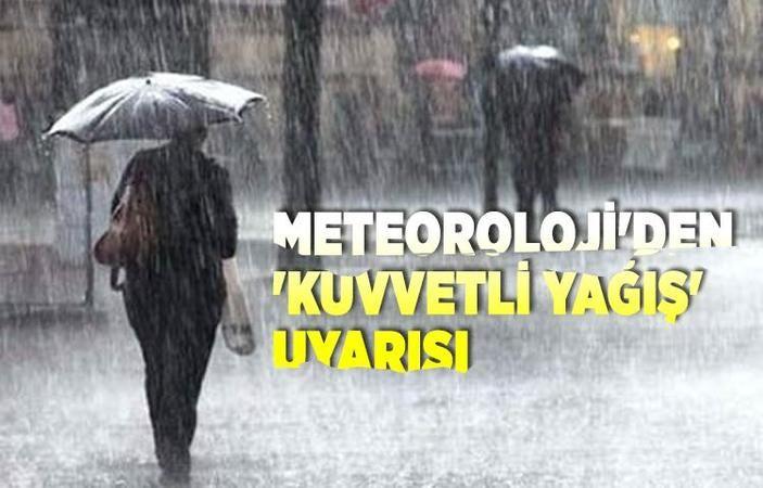 Meteoroloji'den kuvvetli yağış uyarısı..!