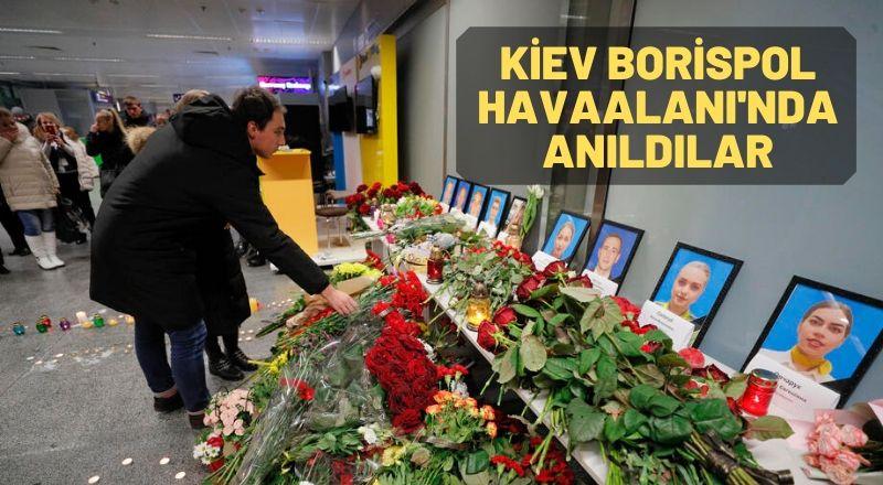 Kiev Borispol Havaalanı'nda Anıldılar