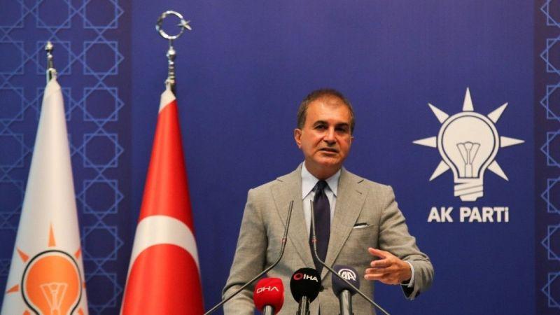 """AK Parti Sözcüsü: """"Yunan tiyatrosuna izin vermeyiz"""""""