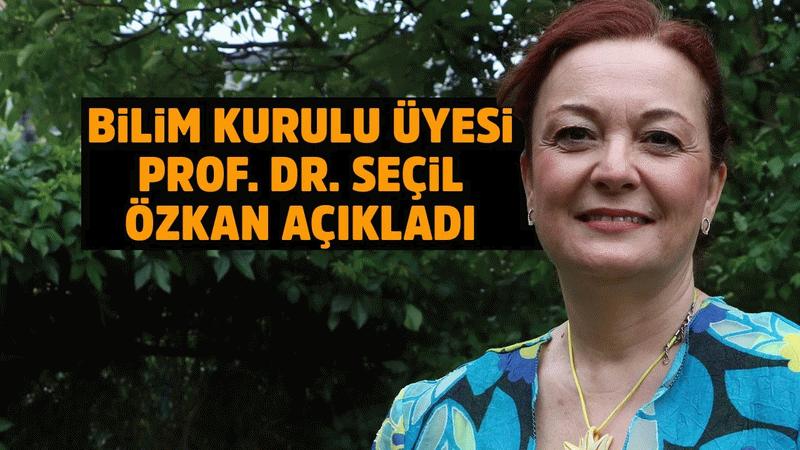 Velilere yüz yüze eğitim öncesi Bilim Kurulu üyesi Prof. Dr. Seçil Özkan'dan uyarı!