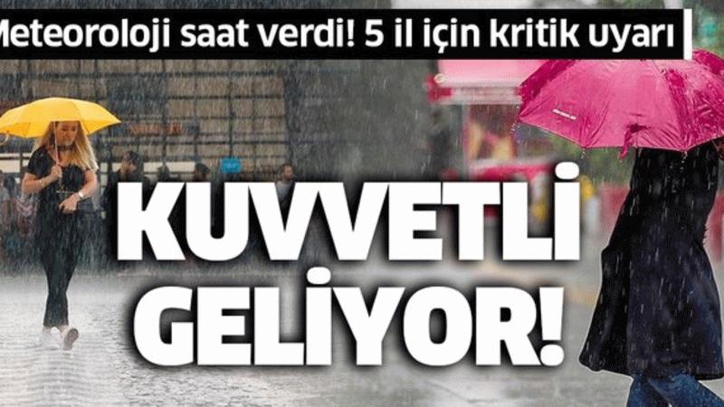 AFAD'dan kritik uyarı! 7 il de kuvvetli yağış için saat verildi!
