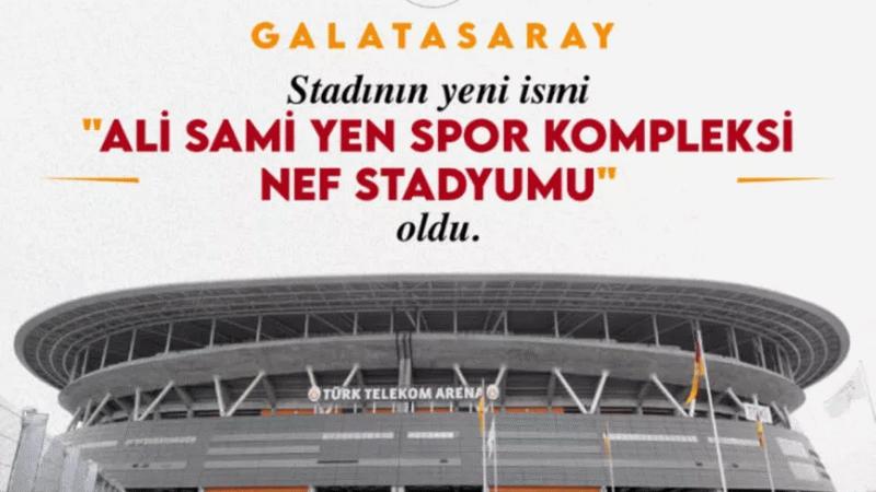 Galatasaray stadının yeni ismi belli oldu!