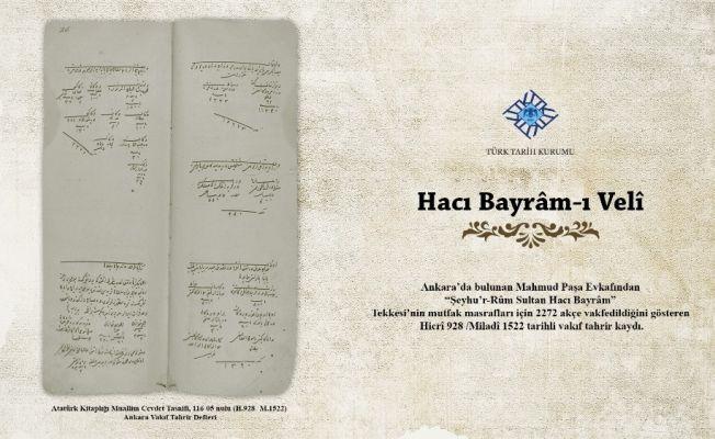 """Türk Tarih Kurumu'ndan """"Belgelerle Hacı Bayram-ı Velî"""" sergisi"""