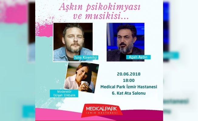 Tuna Kiremitçi ve Agah Aydın aşkın psikokimyasını tartışacak