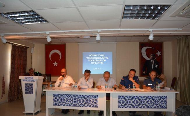 """Kumluca'da """"Güvenli Okul Projesi Koordinasyon"""" toplantısı"""
