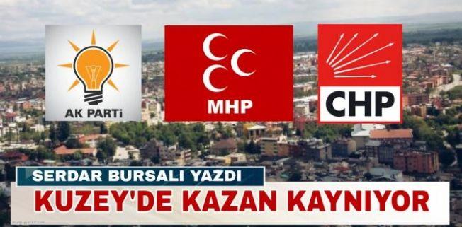 Serdar Bursalı yazdı... Kuzeyde kazan kaynıyor