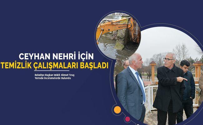 """Başkan Tıraş: """"Ceyhan nehri eski günlerine kavuşacak"""""""