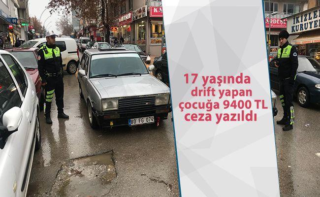 """Afşin'de """"Drift"""" yapan sürücüye ceza"""