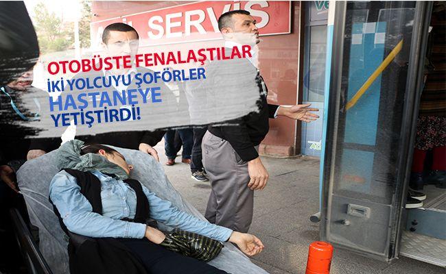 Kahramanmaraş'ta iki yolcu otobüste fenalaştı