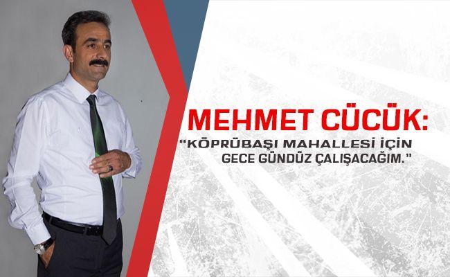 Muhtar adayı Mehmet Cücük çalışmalarına devam ediyor