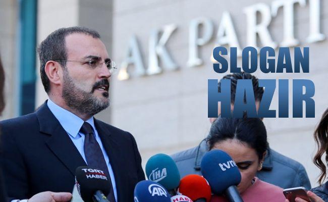 Mahir Ünal, AK Parti'nin seçim sloganını açıkladı