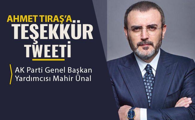 Mahir Ünal'dan Ahmet Tıraş'a teşekkür tweeti