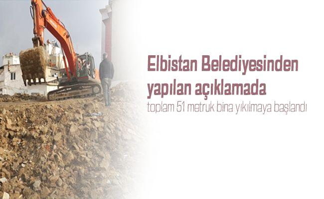 Elbistan'da şehrin güvenliği için metruk binalar yıkılıyor