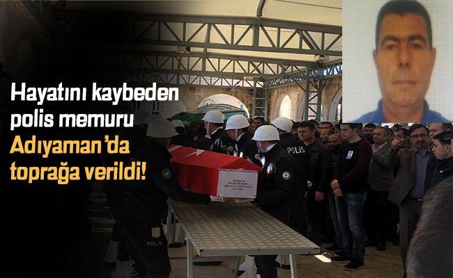 Elbistan'da beyin kanaması geçiren polis memuru hayatını kaybetti