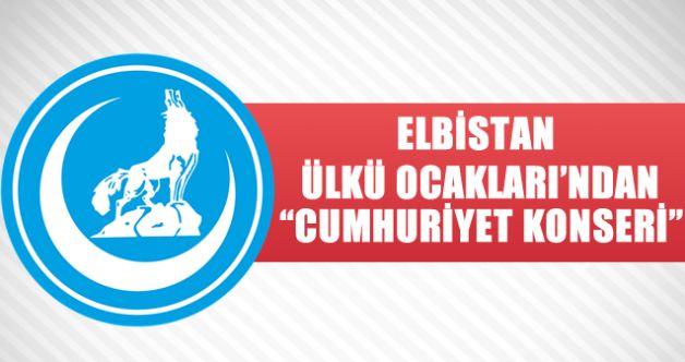Elbistan Ülkü Ocakları 29 Ekim'i konserle karşılayacak