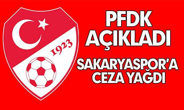PFDK Sakaryaspor'a ceza yağdırdı...