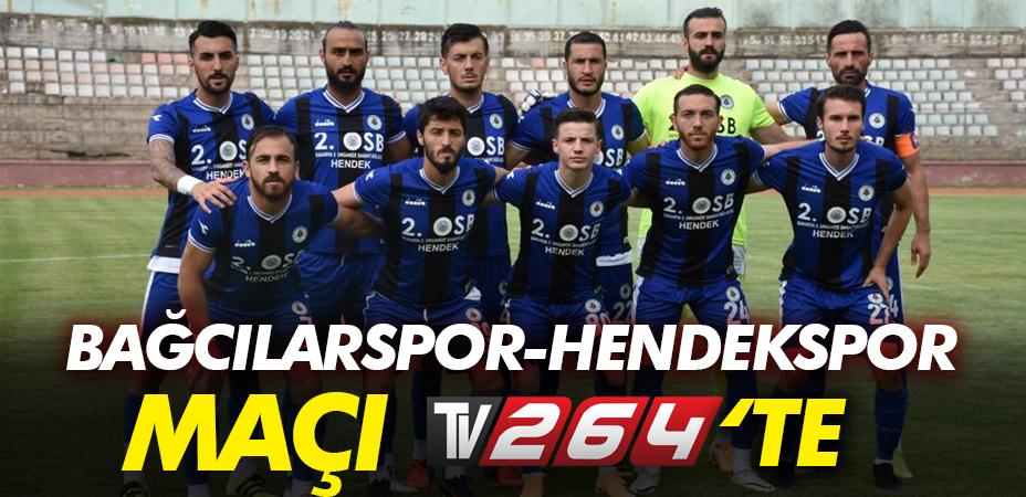Bağcılarspor-Hendekspor maçı Tv264'te!