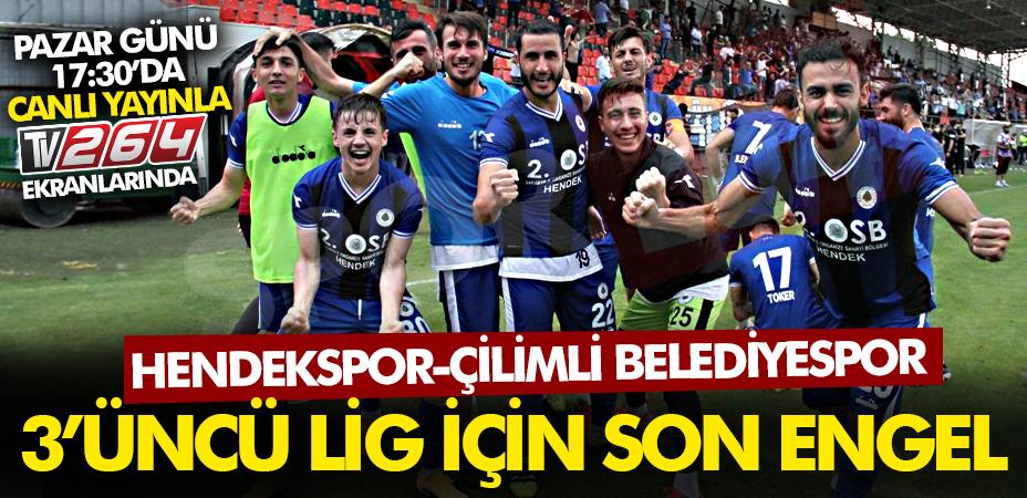 3.Lig heyecanı! Hendekspor'da son bir engel kaldı