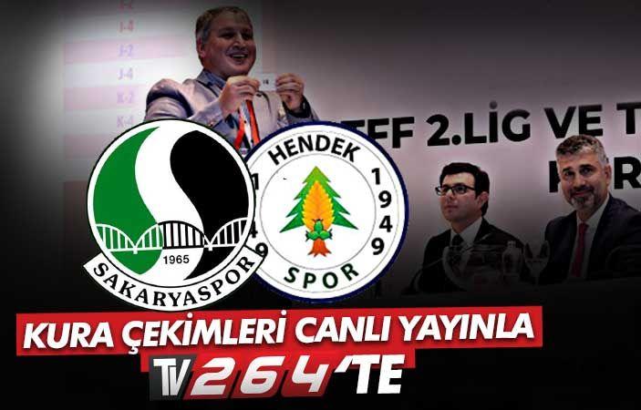 Sakaryaspor ve Hendekspor'un rakipleri yarın belli oluyor! Kura çekimleri Tv264'te canlı yayınlanacak