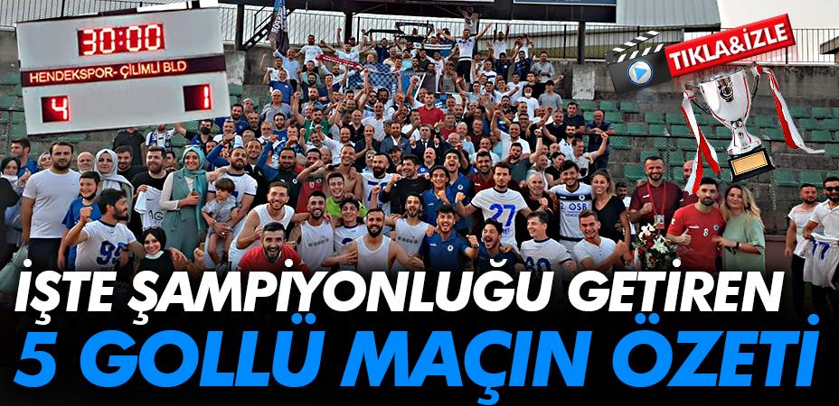 Hendekspor-Çilimspor maçının özet görüntüsü: 4-1