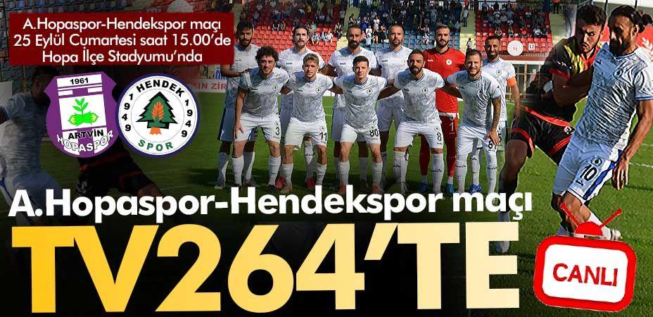 A.Hopaspor-Hendekspor maçı Tv264'te!