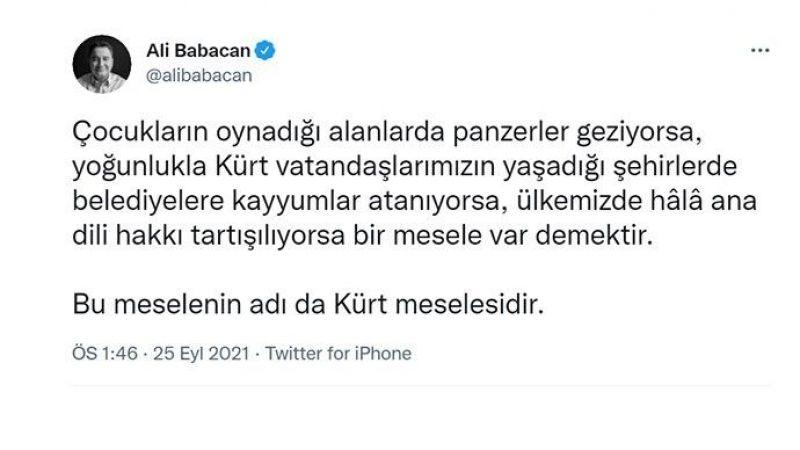 Babacan'dan 'Adı Kürt Meselesidir' Paylaşımı