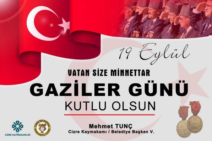 Cizre Belediyesi: 19 Eylül Gaziler Günü Kutlu Olsun.
