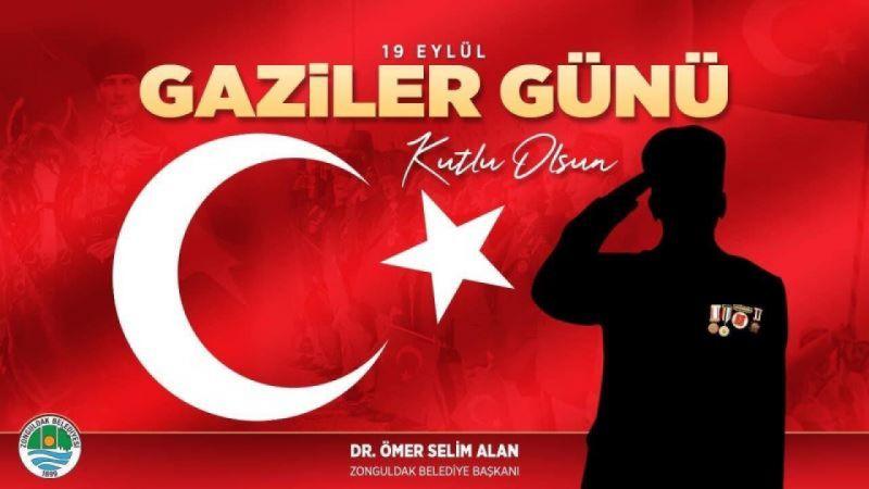 Başkanımız Dr.Ömer Selim ALAN'ın Gaziler Günü Mesajı