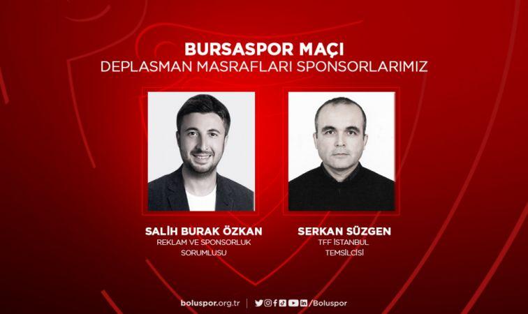 Bursaspor maçı deplasman masrafları sponsorlarımız belli oldu