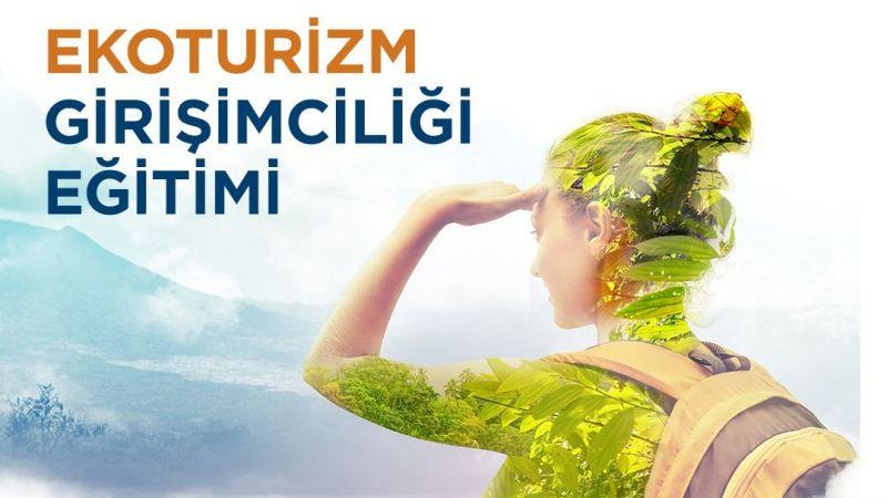 Büyükşehir'den 'ekoturizm girişimciliği' eğitimi