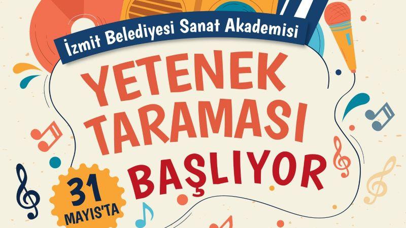 İzmit Belediyesi Sanat Akademisi'nin yetenek taraması başlıyor