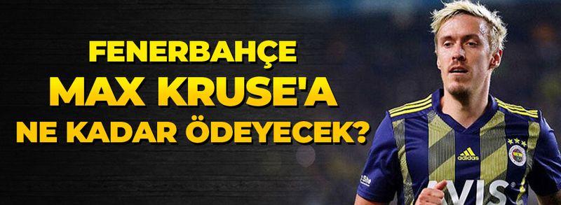 Fenerbahçe Max Kruse'a ne kadar ödeyecek!