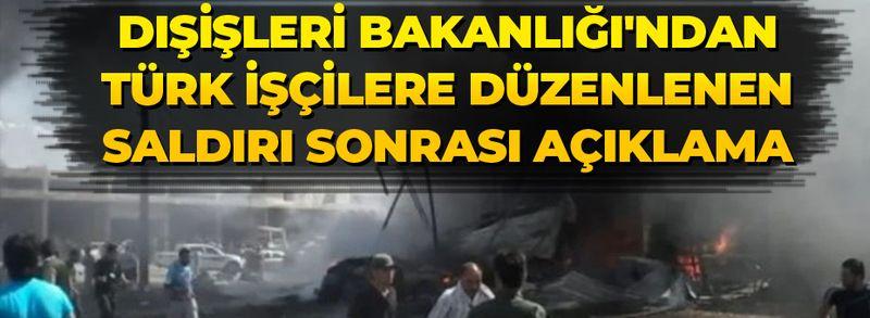 Somali'de Türk işçilere düzenlenen saldırı sonrası Dışişleri Bakanlığından açıklama