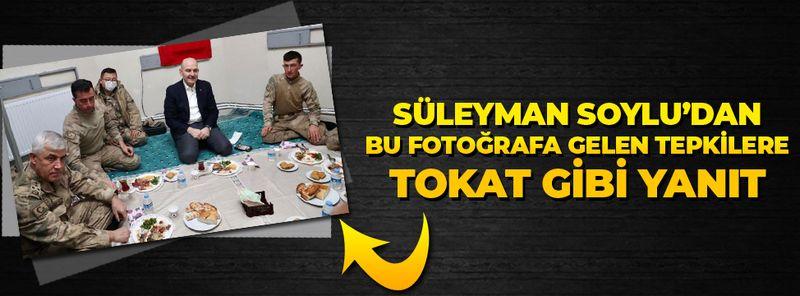 """Süleyman Soylu'dan askerlerle olan fotoğrafını eleştirenlere kapak gibi yanıt: """"İt ürür kervan yürür"""""""