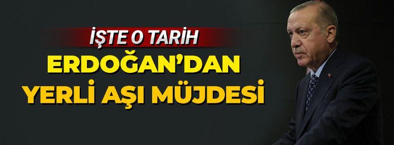 Yerli korona aşısıyla ilgili müjdeli haber! Cumhurbaşkanı Erdoğan duyurdu