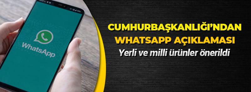 Cumhurbaşkanlığı Dijital Dönüşüm Ofisi'nden dikkat çeken WhatsApp açıklaması! Yerli ve milli ürünler önerildi