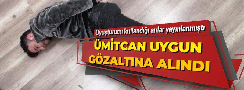 Sosyal medyada uyuşturucu kullandığı anları yayınlayan Ümitcan Uygun gözaltına alındı