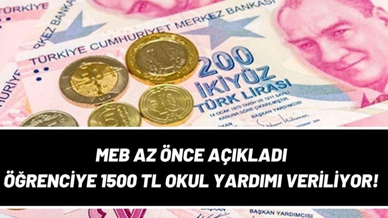 MEB öğrenci yardımı az önce açıklandı! 1500 TL nakit para verilecek, başvuru yapan alacak! 6 Eylül son gün!