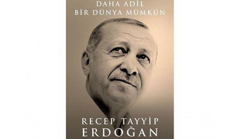 Cumhurbaşkanı Erdoğan'ın kitabı 'Daha Adil Bir Dünya Mümkün' 6 Eylül'de çıkıyor