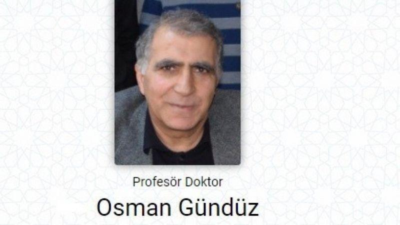 Prof. Dr. Osman Gündüz koronaya yenik düştü